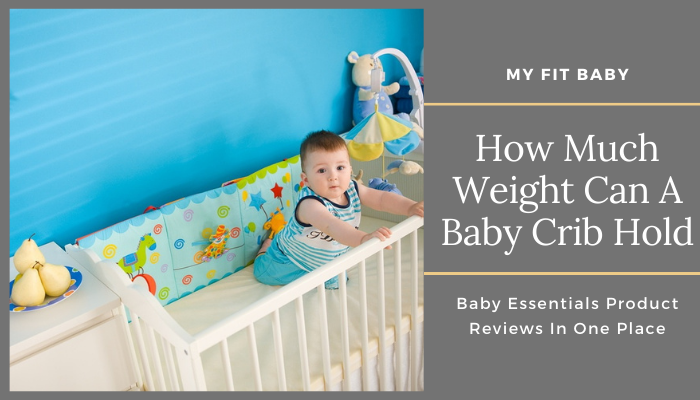 How Much Weight Can A Baby Crib Hold