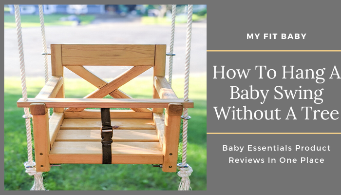 How To Hang A Baby Swing Without A Tree